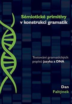 Obálka titulu Sémiotické primitivy v konstrukci gramatik