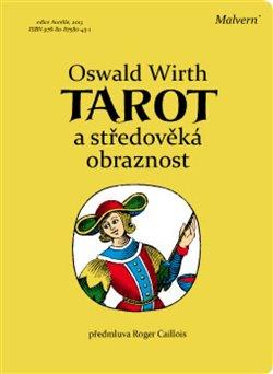 Obálka titulu Tarot a středověká obraznost