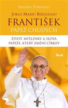 Obálka titulu František – papež chudých