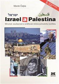 Je to nešvar, mít jasný názor na něco, o čem nic nevím. Poslední dobou slýchám kategorické soudy o posledním vojenském konfliktu mezi Izraelem a arabskými extrémisty, bojujícími s židovským státem z palestinského území.