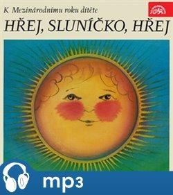 Obálka titulu Hřej, sluníčko, hřej