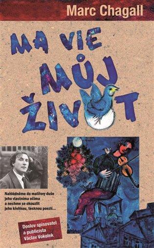 Ma vie:Můj život - Marc Chagall | Booksquad.ink