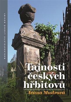 Obálka titulu Tajnosti českých hřbitovů