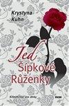 Obálka knihy Jed Šípkové Růženky