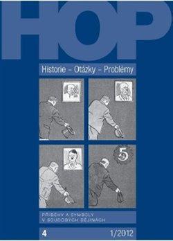 Obálka titulu Historie–Otázky-Problémy 1/2012