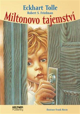 Miltonovo tajemství - Robert S. Friedman, | Booksquad.ink