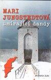 Obálka knihy Umírající dandy