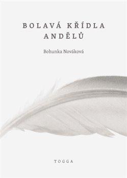 Obálka titulu Bolavá křídla andělů