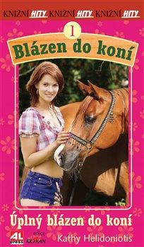 Obálka titulu Úplný blázen do koní
