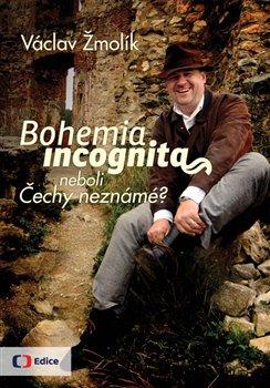 Obálka titulu Bohemia incognita