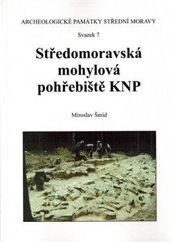 Obálka titulu Středomoravská mohylová pohřebiště KNP