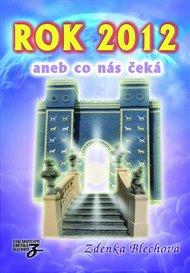 Rok 2012 aneb co nás čeká