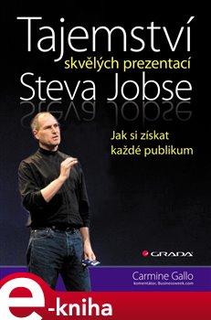 Obálka titulu Tajemství skvělých prezentací Steva Jobse