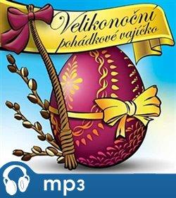Obálka titulu Velikonoční pohádkové vajíčko