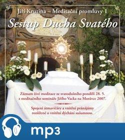 Obálka titulu Meditační promluvy 1. - Sestup Ducha Svatého