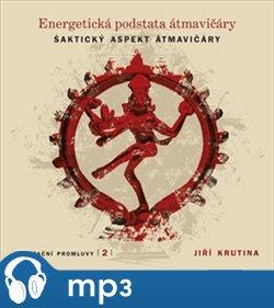 Obálka titulu Meditační promluvy 2. - Energetická podstata átmavičáry