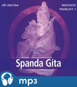 Obálka titulu Meditační promluvy 3. - Spanda Gíta