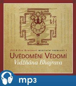 Obálka titulu Meditační promluvy 7. - Vidžňána Bhajrava
