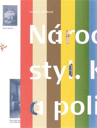 Národní styl:kultura a politika - Vendula Hnídková   Replicamaglie.com