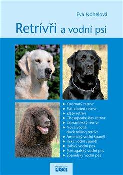 Obálka titulu Retrívři a vodní psi