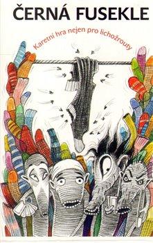 Obálka titulu Lichožrouti: Černá fusekle