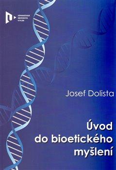 Obálka titulu Úvod do bioetického myšlení