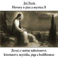 Hovory o józe a mystice 8.