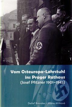 Obálka titulu Vom Osteuropa - Lehrstuhl ins Prager Rathaus
