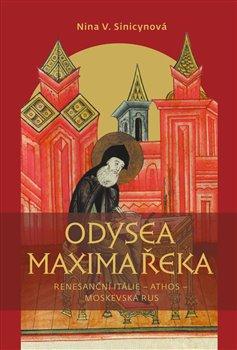 Obálka titulu Odysea Maxima Řeka