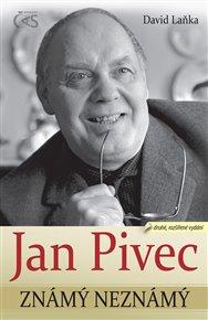 Jan Pivec známý neznámý