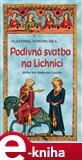 Podivná svatba na Lichnici (Hříšní lidé Království českého) - obálka