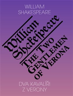 Obálka titulu Dva kavalíři z Verony / The Two Gentlemen of Verona