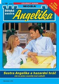 Sestra Angelika a hazardní hráč