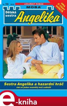 Obálka titulu Sestra Angelika a hazardní hráč