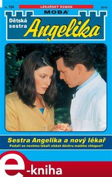 Obálka titulu Sestra Angelika a nový lékař