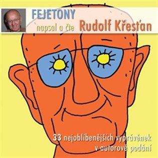 Fejetony Rudolfa Křesťana