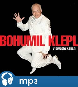 Obálka titulu Bohumil Klepl v divadle Kalich