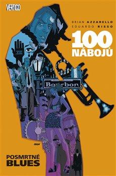 Obálka titulu 100 nábojů – Posmrtné blues