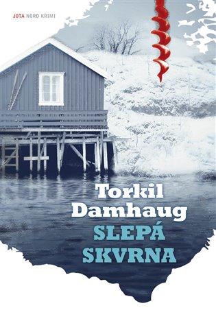 Slepá skvrna - Torkil Damhaug | Booksquad.ink