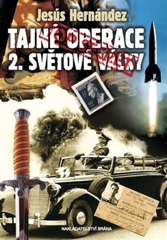 Obálka titulu Tajné operace 2. světové války