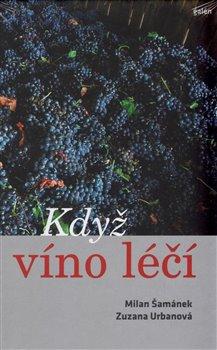Obálka titulu Když víno léčí