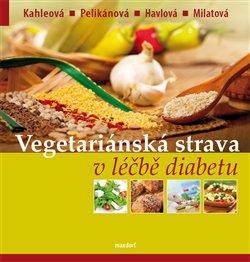 Obálka titulu Vegetariánská strava v léčbě diabetu