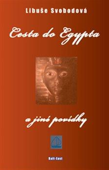 Obálka titulu Cesta do Egypta a jiné povídky