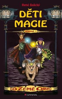 Obálka titulu Děti magie 1 - Do Země obrů