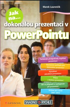 Obálka titulu Jak na dokonalou prezentaci v PowerPointu