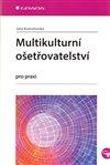 Obálka knihy Multikulturní ošetřovatelství
