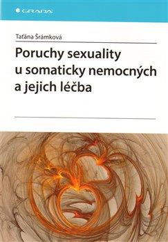 Poruchy sexuality u somaticky nemocných a jejich léčba