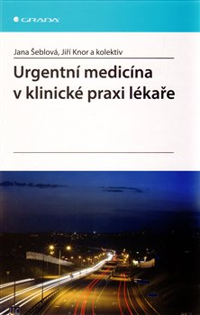 Obálka titulu Urgentní medicína v klinické praxi lékaře