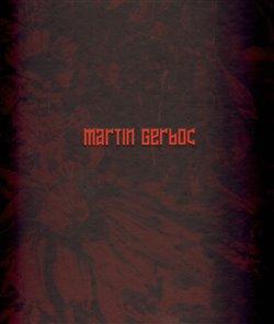 Obálka titulu Martin Gerboc - Un Saison en Enfer