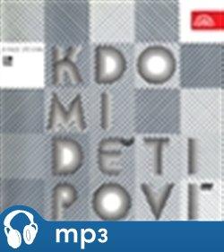 Kdo mi, děti, poví, mp3 - Marie Zbořilová